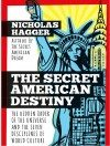 The Secret American Destiny, front cover